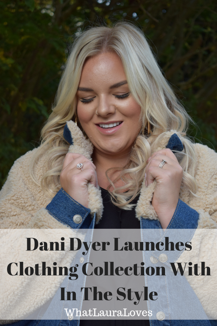 Dani Dyer Launches Clothing Collection With In The Style WhatLauraLoves